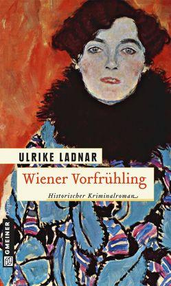 Wiener Vorfrühling von Ladnar,  Ulrike
