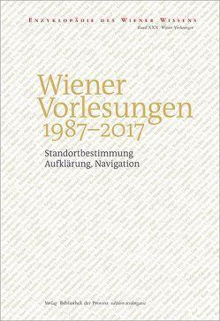 Wiener Vorlesungen 1987–2017 von Ehalt,  Hubert Christian