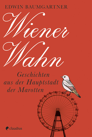 Wiener Wahn von Baumgartner,  Edwin