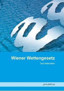 Wiener Wettengesetz von proLIBRIS VerlagsgesmbH