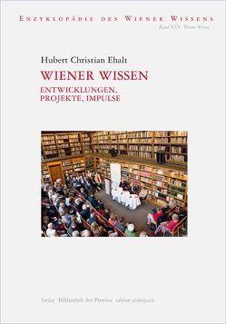 Wiener Wissen von Ehalt,  Hubert Christian