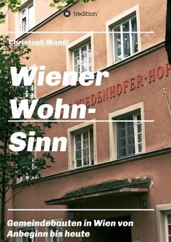Wiener Wohn-Sinn von Mandl,  Christoph