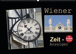 Wiener Zeit-Anzeiger (Wandkalender 2019 DIN A2 quer)