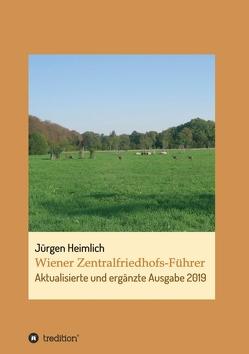 Wiener Zentralfriedhofs-Führer von Heimlich,  Jürgen