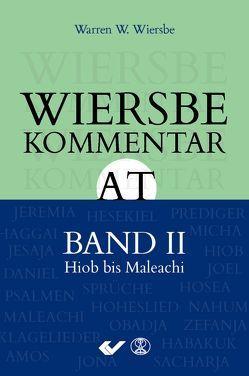 Wiersbe Kommentar zum Alten Testament, Band 2 von Wiersbe,  Warren W.