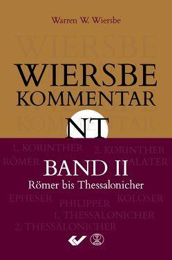 Wiersbe Kommentar zum Neuen Testament, Band 2 von Wiersbe,  Warren W.