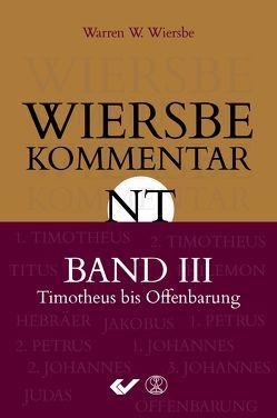 Wiersbe Kommentar zum Neuen Testament, Band 3 von Wiersbe,  Warren W.