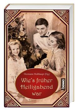 Wie's früher Heiligabend war von Multhaupt,  Hermann