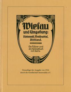 Wiesau und Umgebung: Steinwald, Waldnabtal, Stiftland von Busl,  Adalbert, Forster,  Ludwig, Steinwaldia Pullenreuth e.V.