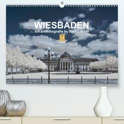 WIESBADEN – Infrarotfotografie by Kurt Lochte (Premium, hochwertiger DIN A2 Wandkalender 2021, Kunstdruck in Hochglanz) von Lochte,  Kurt
