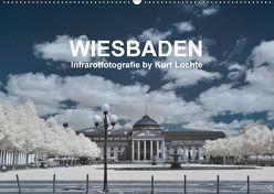 WIESBADEN – Infrarotfotografie by Kurt Lochte (Wandkalender 2018 DIN A2 quer) von Lochte,  Kurt