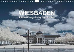 WIESBADEN – Infrarotfotografie by Kurt Lochte (Wandkalender 2019 DIN A4 quer) von Lochte,  Kurt