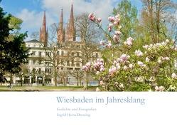 Wiesbaden / Wiesbaden im Jahresklang von Drewing,  Ingrid Herta