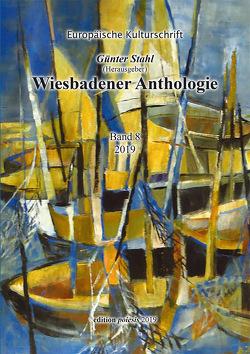 Wiesbadener Anthologie Band 8 von Stahl,  Günter