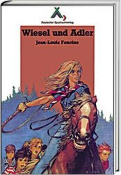 Wiesel und Adler von Foncine,  Jean L, Joubert,  Pierre