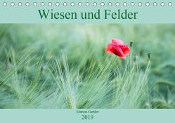 Wiesen und Felder (Tischkalender 2019 DIN A5 quer) von Gartler,  Marion