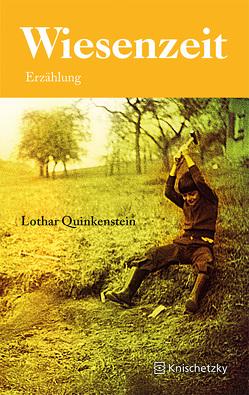Wiesenzeit von Quinkenstein,  Lothar