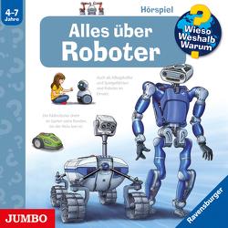 Wieso? Weshalb? Warum? Alles über Roboter von Erne,  Andrea, Humbach,  Markus, Szylowicki,  Sonja