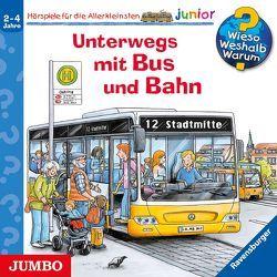 Wieso? Weshalb? Warum? junior. Unterwegs mit Bus und Bahn von Bareither,  Julia, Erne,  Andrea, Heinecke,  Niklas