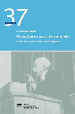 Wieviel Konsens braucht die Demokratie? von Becker,  Ernst Wolfgang