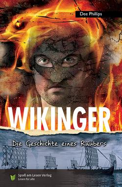 Wikinger von Phillips,  Dee, Spaß am Lesen Verlag GmbH