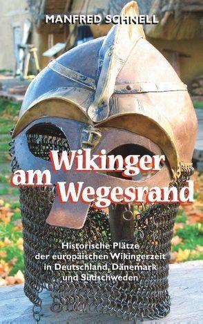 Wikinger am Wegesrand von Schnell, Manfred