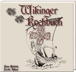 Wikinger Kochbuch von Godetide,  Saeta, Küllmer,  Carolin