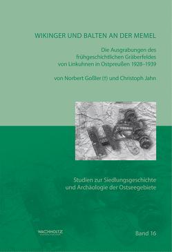 Wikinger und Balten an der Memel von Akademie der Wissenschaften und der Literatur,  Mainz, Gossler,  Norbert, Jahn,  Christoph