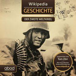 Wikipedia Geschichte – Der zweite Weltkrieg von Tom,  Zörr
