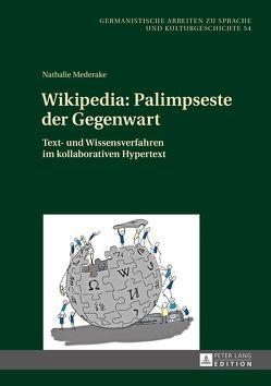 Wikipedia: Palimpseste der Gegenwart von Mederake,  Nathalie
