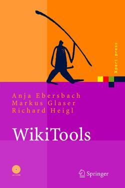 WikiTools von Dueck,  G., Ebersbach,  Anja, Glaser,  Markus, Heigl,  Richard