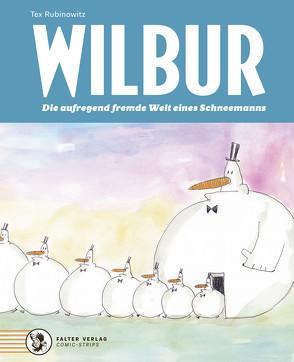 Wilbur von Nüchtern,  Klaus, Rubinowitz,  Tex