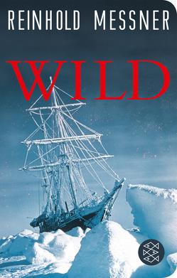 Wild von Messner,  Reinhold