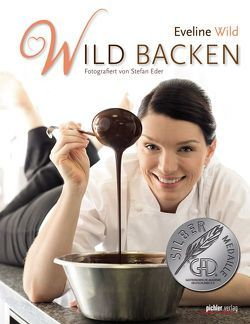 Wild backen von Wild,  Eveline