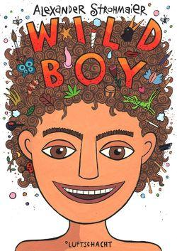Wild Boy von Strohmaier,  Alexander