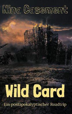 Wild Card von Casement,  Nina