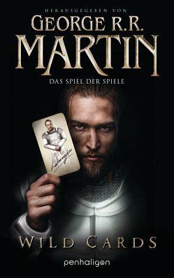 Wild Cards – Das Spiel der Spiele von Martin,  George R.R., Weinert,  Simon