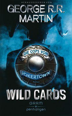 Wild Cards – Die Cops von Jokertown von Martin,  George R.R., Weinert,  Simon