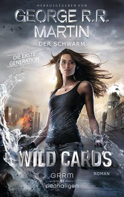 Wild Cards. Die erste Generation 02 – Der Schwarm von Jentzsch,  Christian, Martin,  George R.R.