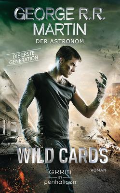 Wild Cards. Die erste Generation 03 – Der Astronom von Jentzsch,  Christian, Martin,  George R.R.