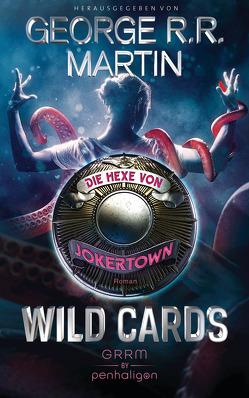 Wild Cards – Die Hexe von Jokertown von Martin,  George R.R.
