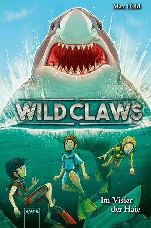 Wild Claws (3). Im Visier der Haie von Grubing,  Timo, Held,  Max