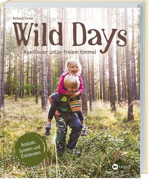 Wild Days von Richard Irvine