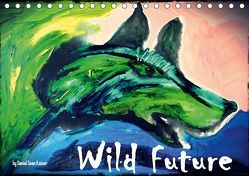 Wild Future (CH-Version) (Tischkalender 2019 DIN A5 quer) von Sean Kaiser,  Daniel