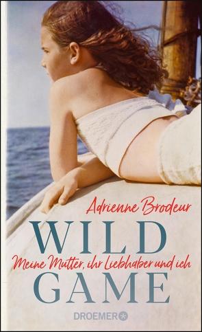 Wild Game von Brodeur,  Adrienne, Seifert,  Nicole