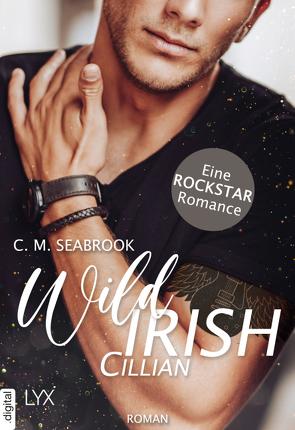 Wild Irish – Cillian von Pannen,  Stephanie, Seabrook,  C. M.