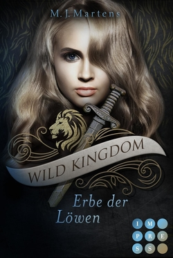 Wild Kingdom 3: Erbe der Löwen von Martens,  M.J.