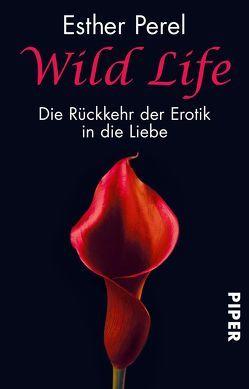 Wild Life von Perel,  Esther, Windgassen,  Michael