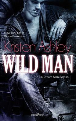Wild Man von Ashley,  Kristen, Kersten,  Stefanie