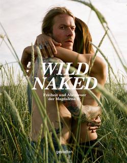 Wild Naked (DE) von Gestalten, Klanten,  Robert, Niebius,  Maria-Elisabeth, Wosinska,  Magdalena